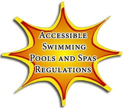 Accessible Swimming Pools and Spas Regulations